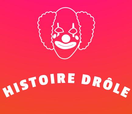Histoire drole